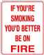 If you're smoking..aluminium funny sign